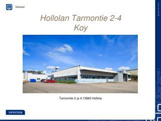 Hollolan Tarmontie 2-4  Koy