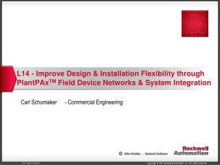 Carl  Schumaker- Commercial  Engineering