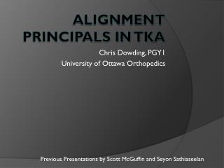 Alignment Principals in TKA