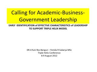 Calling for Academic-Business-Government Leadership