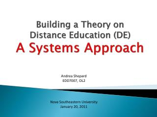 Building a Theory on  Distance Education (DE) A Systems Approach
