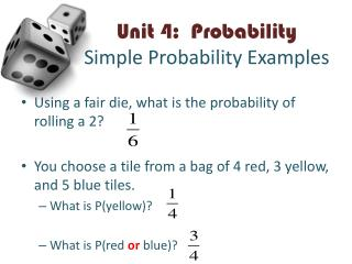Unit 4:  Probability Simple Probability Examples