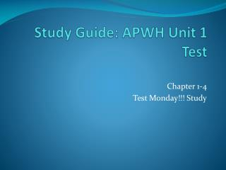 Study  Guide: APWH  Unit 1 Test