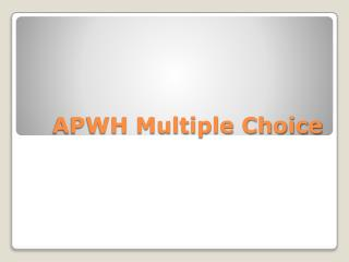 APWH Multiple Choice