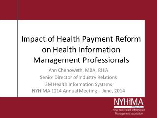 Impact of Health Payment Reform on Health Information Management Professionals