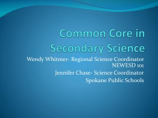 Common Core in Secondary Science
