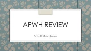 APWH Review