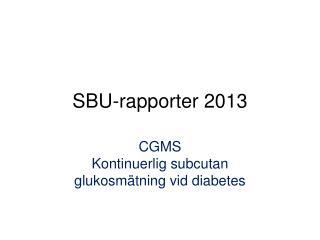 SBU-rapporter 2013