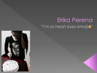 Erika  Perena