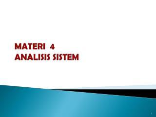 MATERI   4 ANALISIS SISTEM