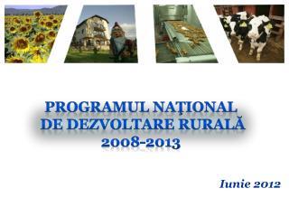 Programul  Naţional  de  Dezvoltare Rurală  2008-2013