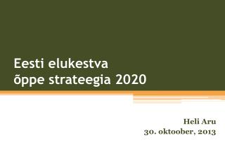 Eesti elukestva  õppe strateegia 2020