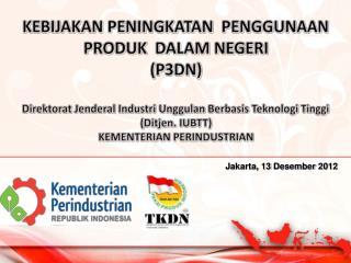 Jakarta, 13  Desember  2012