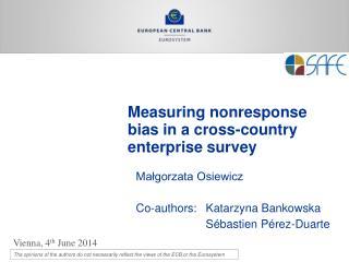 Measuring nonresponse  bias in  a cross-country enterprise  survey