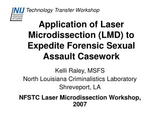 Application of Laser Microdissection LMD to Expedite Forensic Sexual Assault Casework