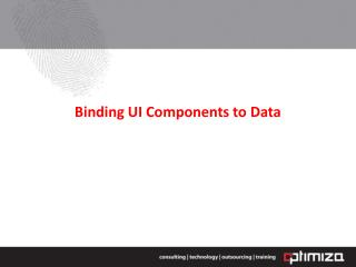 Binding UI Components to Data