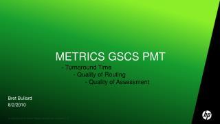 Metrics GSCS PMT