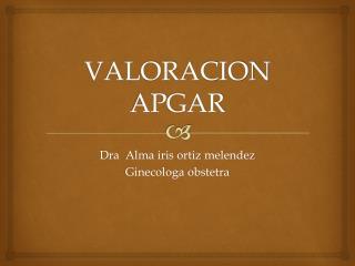 VALORACION APGAR