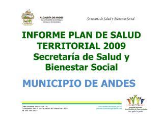 INFORME PLAN DE SALUD TERRITORIAL  2009 Secretaría de Salud y Bienestar Social