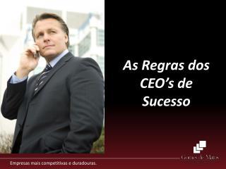 As Regras dos CEO�s de Sucesso