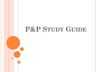 P&P Study Guide