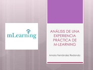 AN�LISIS DE UNA EXPERIENCIA PR�CTICA DE  M-LEARNING