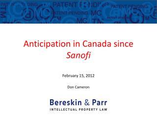 Anticipation  in  Canada since  Sanofi