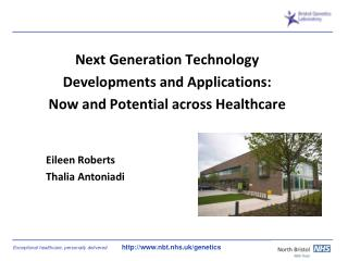 Next Generation Technology  Developments and Applications: Now and Potential across Healthcare
