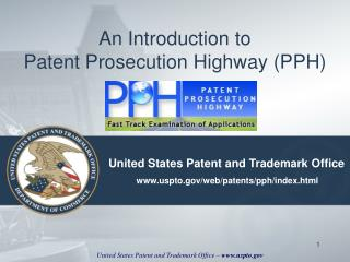 An Introduction to Patent Prosecution Highway PPH