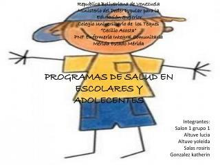 PROGRAMAS DE SALUD EN ESCOLARES Y ADOLECENTES