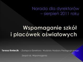 Narada dla dyrektorów  – sierpień 2011 roku