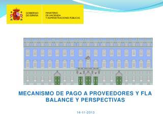 MECANISMO DE PAGO A PROVEEDORES Y FLA BALANCE Y PERSPECTIVAS
