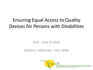 Ensuring Equal Access to Quality Devices for Persons with Disabilities