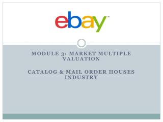 Module  3: Market multiple valuation Catalog & Mail order  houses  industry