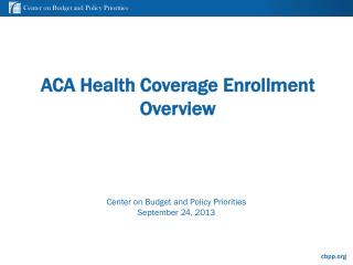 ACA Health Coverage Enrollment Overview