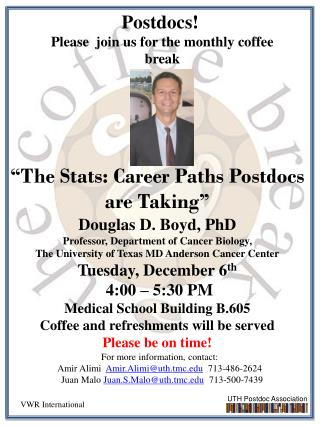 """The Stats: Career Paths  Postdocs  are Taking"" Douglas D. Boyd, PhD"