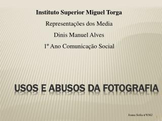 Usos e Abusos da Fotografia