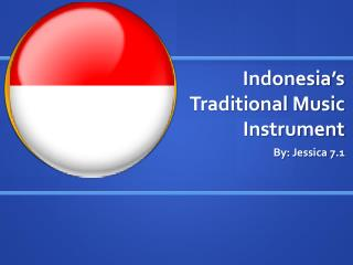 Indonesia's Traditional Music Instrument