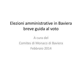 Elezioni amministrative  in Baviera breve guida  al  voto