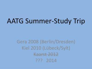 AATG  Summer-Study Trip