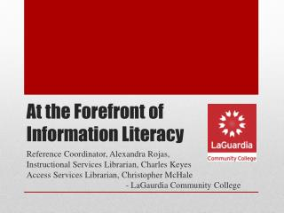 At the Forefront of Information Literacy