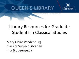 Library Resources for Graduate Students in Classical Studies