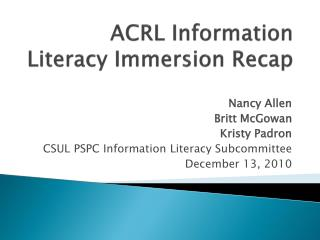 ACRL Information Literacy Immersion Recap