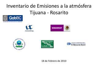 Inventario de Emisiones a la atmósfera Tijuana - Rosarito