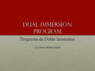 Dual Immersion Program