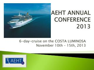 AEHT ANNUAL  CONFERENCE  2013