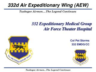 332 Expeditionary Medical Group Air Force Theater Hospital