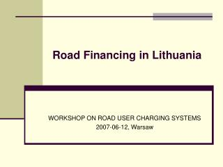 Road Financing in Lithuania