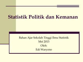 Statistik Politik dan Kemanan