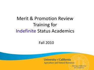 Merit & Promotion Review  Training for  Indefinite  Status Academics
